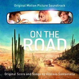 Gustavo Santaolalla - On the Road [Original Motion Picture Soundtrack]