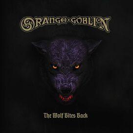 Orange Goblin - Wolf Bites Back