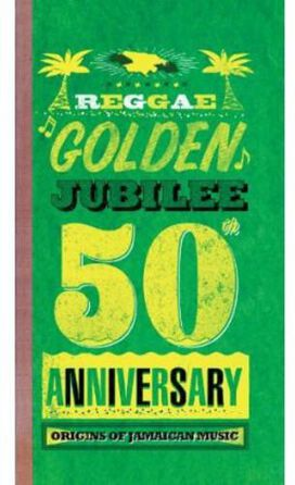 Various Artists - Reggae Golden Jubilee - Origins Of Jamaican Music
