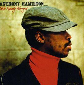 Anthony Hamilton - Ain't Nobody