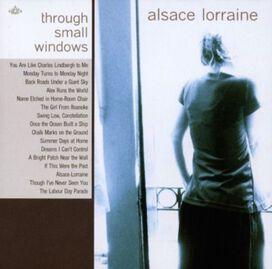 Alsace Lorraine - Through Small Windows