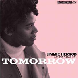 Jimmie Herrod & Pink Martini - Tomorrow