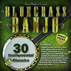 Various Artists - Bluegrass Banjo Power Picks: 30 Instrumental Classics