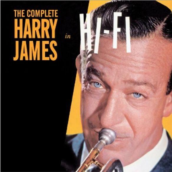 Harry James - Complete Harry James in Hi-Fi
