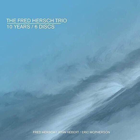 Fred Hersch - 10 Years
