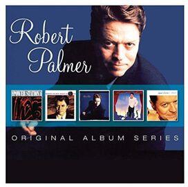 Robert Palmer - Original Album Series