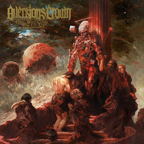 Aversions Crown - Hell Will Come For Us All (Red/Black Vinyl)