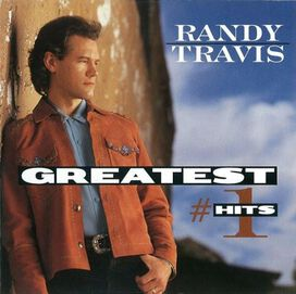 Randy Travis - Greatest #1 Hits