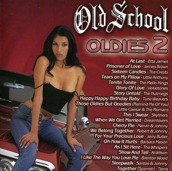 Old School Oldies 2 / Various