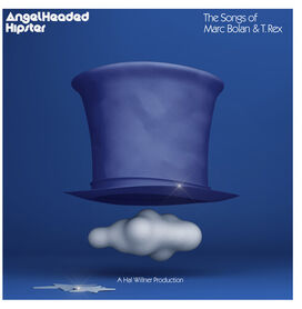 Various Artists - Angelheaded Hipster: The Songs Of Marc Bolan & T. Rex (Various Artist)