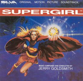 Jerry Goldsmith - Supergirl [Original Motion Picture Soundtrack]