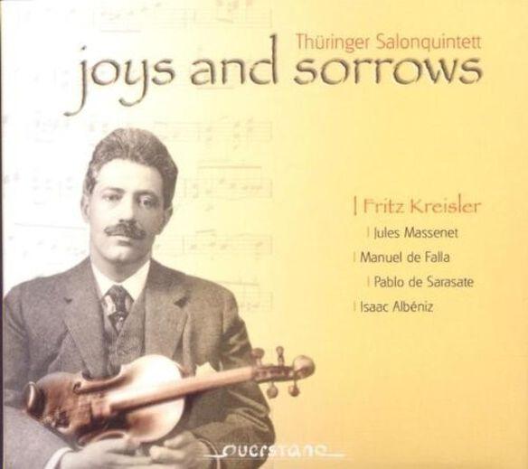 Kreisler/ Albeniz/ Thueringer Salonquintett - Joys & Sorrows
