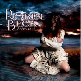Robin Beck - Beck, Robin : Underneath