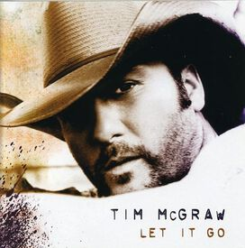 Tim McGraw - Let It Go