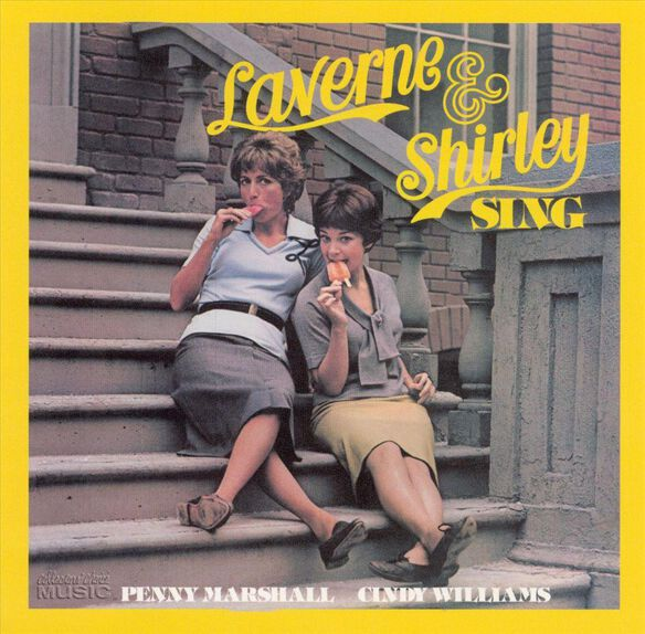 Laverne & Shirley Sing