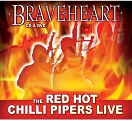 The Red Hot Chilli Pipers - Braveheart