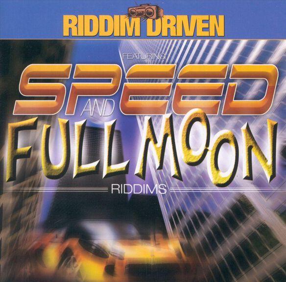 Speed + Full Moon Riddim