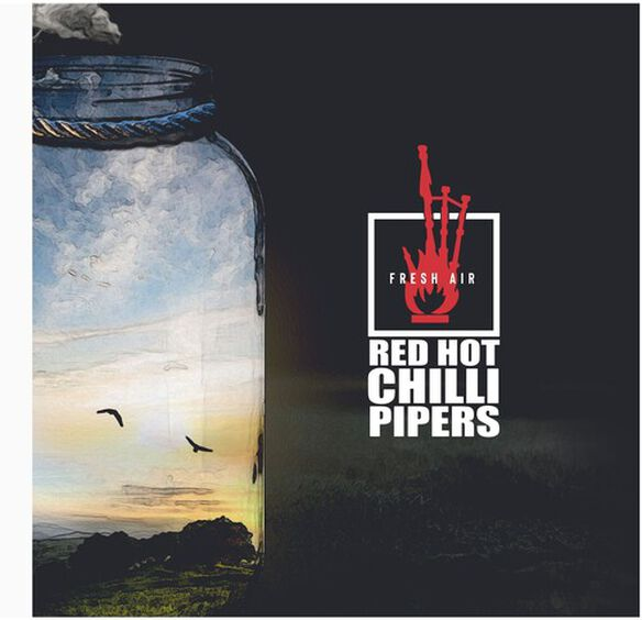The Red Hot Chilli Pipers - Fresh Air