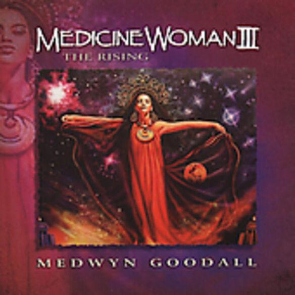 Medwyn Goodall - Medicine Woman 3