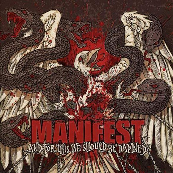 Manifest - And For This We Should Be Damned?