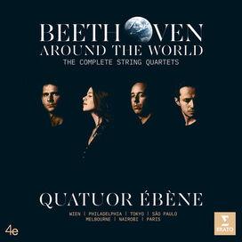 Quatuor Ebene - Beethoven Around the World: The Complete String Quartets