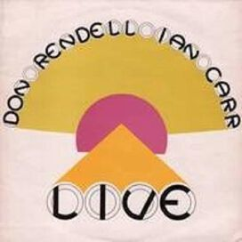 Don Rendell-Ian Carr - Live