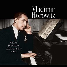 Vladimir Horowitz - Chopin / Schumann / Rachmaninoff / Liszt