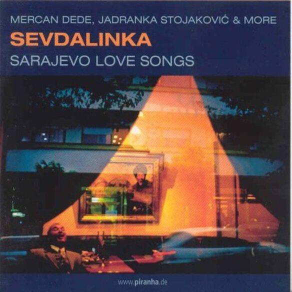 Sevdalinka: Sarajevo Love Songs/ Various - Sevdalinka-Sarajevo Love Songs