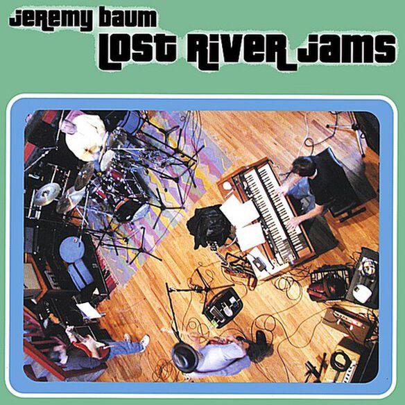 Jeremy Baum - Lost River Jams