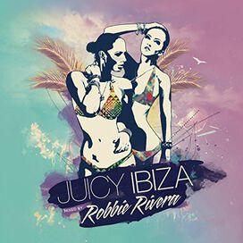 Robbie Rivera - Juicy Ibiza 2014