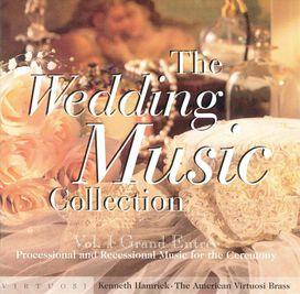 Kenneth Hamrick & American Virtuosi Brass - Wedding Music Collection, Vol. 1