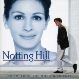 Notting Hill/ O.S.T. - Notting Hill (Music From the Motion Picture)