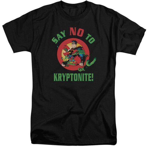 Superman Say No To Kryptonite Short Sleeve Adult Tall T-Shirt