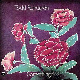 Todd Rundgren - Something/Anything?