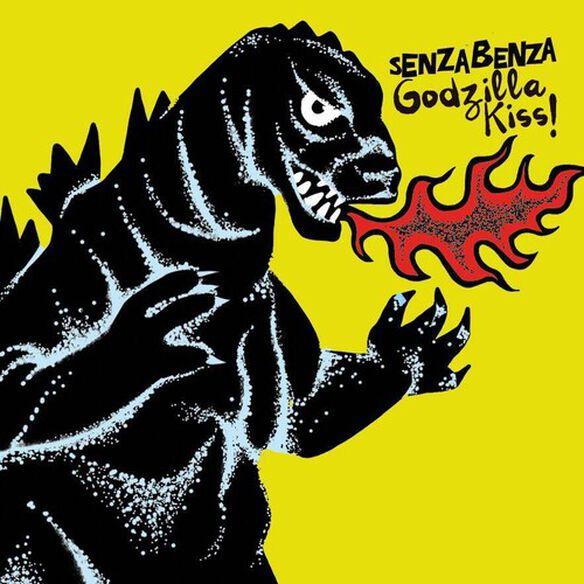 Senzabenza - Godzilla Kiss