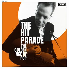 The Hit Parade - The Golden Age Of Pop