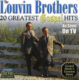 The Louvin Brothers - 20 Greatest Gospel Hits