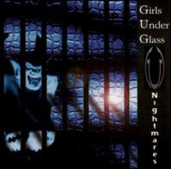 Girls Under Glass - Nightmares