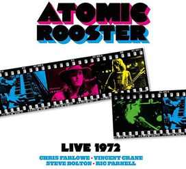 Atomic Rooster - Live From 1972