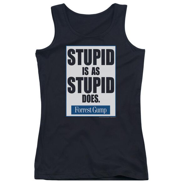 Forrest Gump Stupid Is Juniors Tank Top