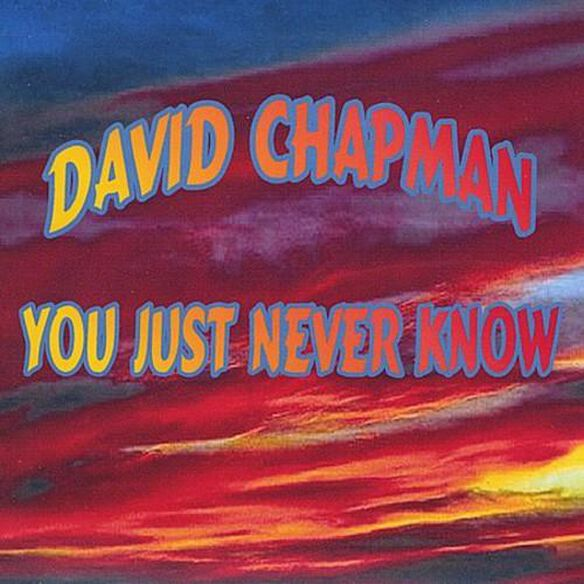 You Just Never Know (Cdr)
