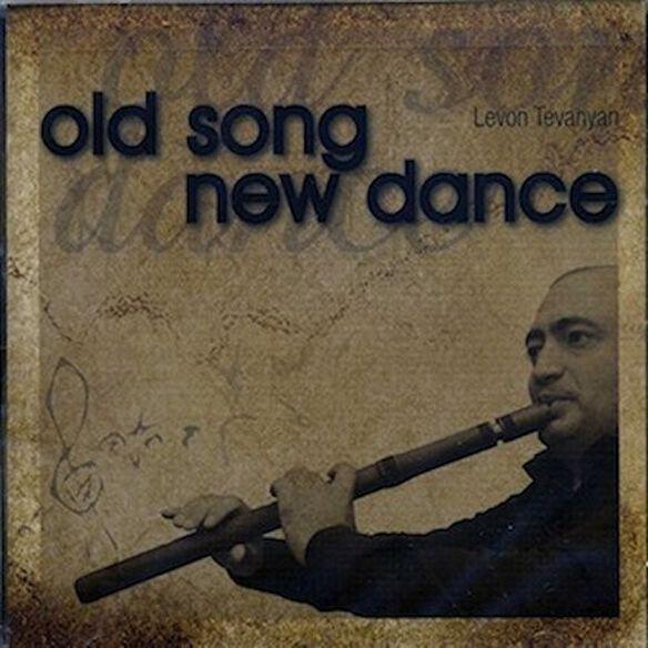Levan Tevanyan - Old Song New Dance