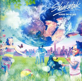 Shakatak - Across the World