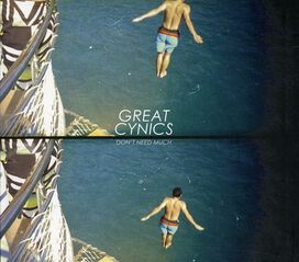 The Cynics - Don't Need Much