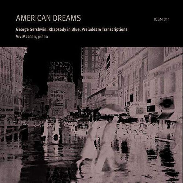 Gershwin/ McLean/ Lee - American Dreams