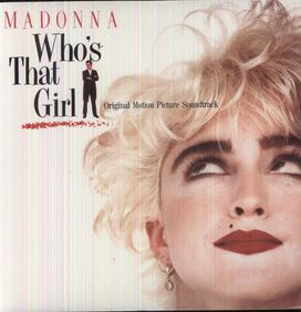 Madonna - Who's That Girl [Original Motion Picture Soundtrack]