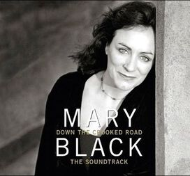 Mary Black - Down the Crooked Road (Original Soundtrack)