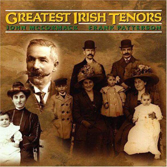 Greatest Irish Tenors Past & Present