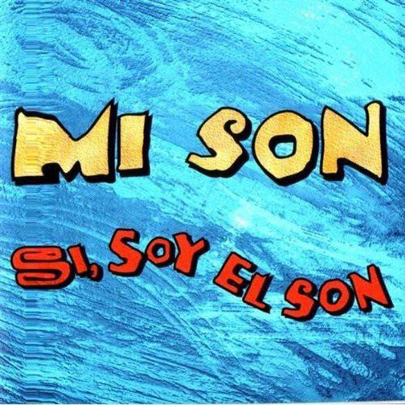 Si Soy El Son (Fra)