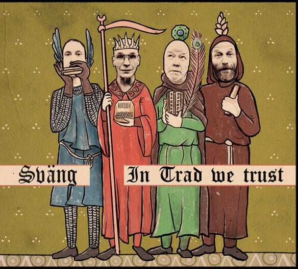 Sväng - In Trad We Trust